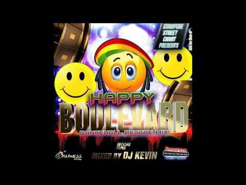 DJ KEVIN HAPPY BOULEVARD DANCEHALL REGGAE MIX JULY 2014