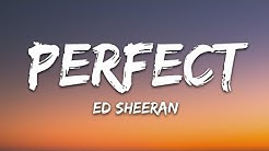 Ed Sheeran - Perfect (Lyrics)