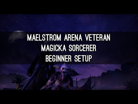 Vet Maelstrom Arena, Magicka Sorcerer Beginner Build - ESO
