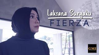 Fierza - Laksana Surgaku