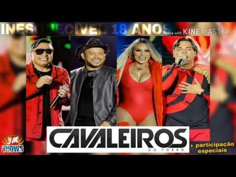 CAVALEIROS INESQUECÍVEL - 18 ANOS