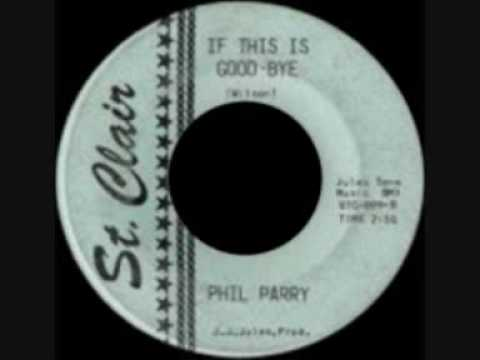 Phil Parry - If this is good - bye.wmv