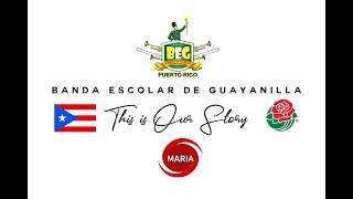 Banda Escolar de Guayanilla 2018-19 | FUND RAISER | ROSE PARADE 2019 | HURRICANE MARIA