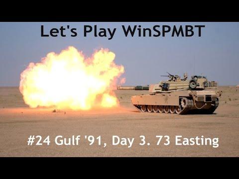 WinSPMBT: (Scenario 24) Gulf '91, Day 3. 73 Easting