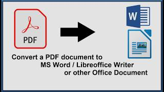 Convert a PDF Document to Microsoft Word / Libreoffice Writer  Pages or any other Office Suite. screenshot 5