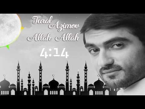 Tural Azimov - ALLAH ALLAH