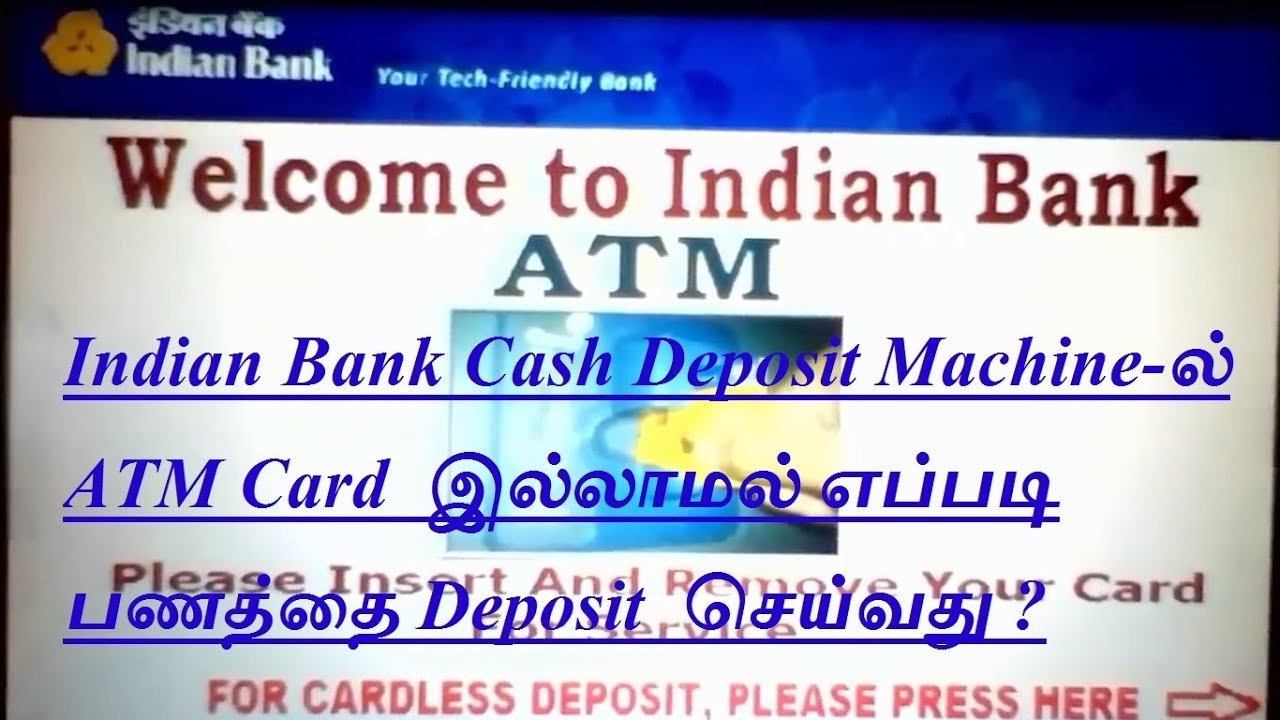 How to Deposit Cash in Indian Bank Cash Deposit Machine(CDM) Without ATM  Card -Tamil