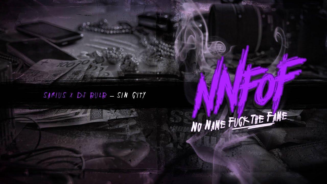 NNFOF x Sarius x DJ Bulb - Sin City [Audio]