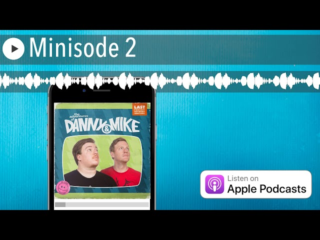 Minisode 2