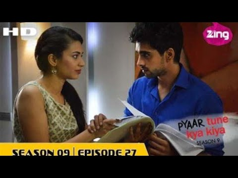 Pyaar Tune Kya Kiya - Season 09 - Episode 27 Full Episode