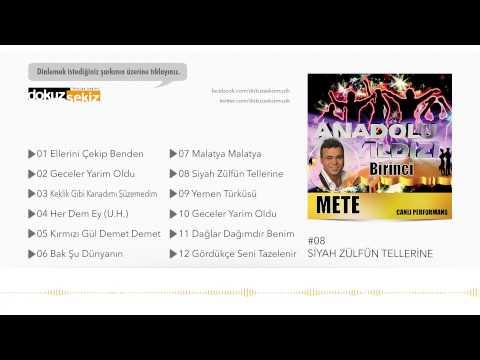 Anadolu Yıldızı Mete - Siyah Zülfün Tellerine (Official Audio)