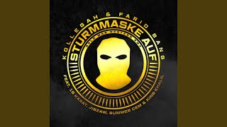 Sturmmaske auf (Gold war gestern RMX) (feat. 18 Karat, Jigzaw, Summer Cem, King Khalil)