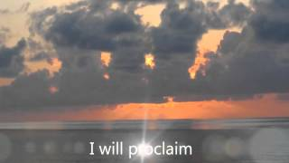 All Heaven Declares With Lyrics Martin Ball