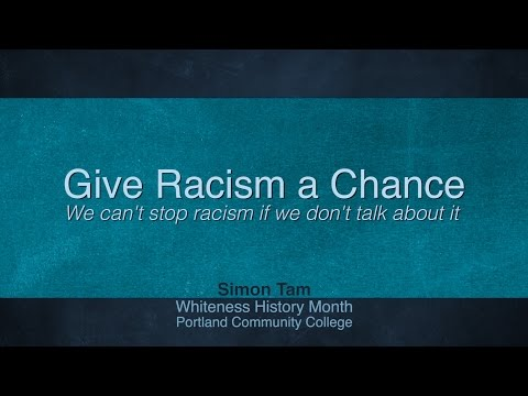 Give Racism a Chance