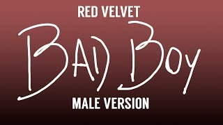 [MALE VERSION] Red Velvet - Bad Boy