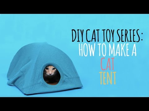 DIY Cat Toys - How to Make a Cat Tent