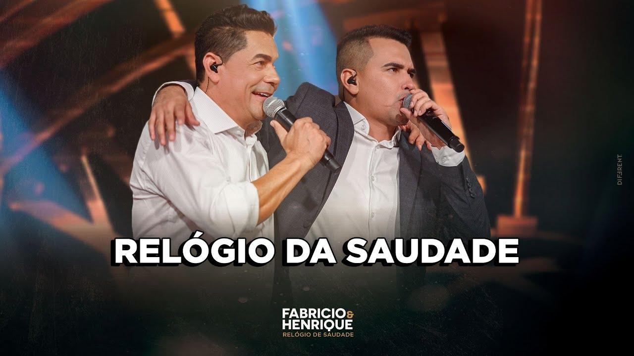 Fabricio e Henrique - RELÓGIO DE SAUDADE (Vídeo Oficial)