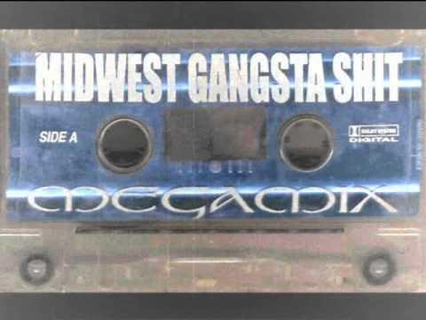 Midwest Gangsta Shit Mega Mix