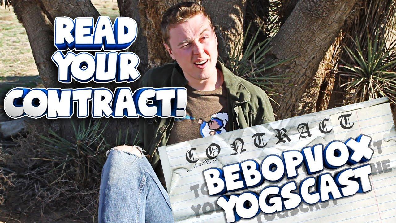 ALWAYS READ YOUR CONTRACT! - YOGSCAST BebopVox