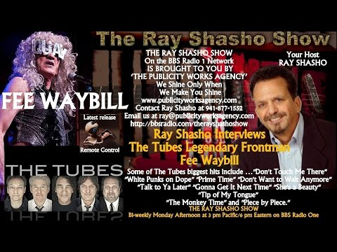 THE RAY SHASHO SHOW WELCOMES FEE WAYBILL OF 'THE TUBES'