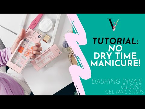 No Dry Time Manicure!! | Dashing Diva GLOSS Gel Nail Strips, Nail Wraps Tutorial | The Vanilla Plum