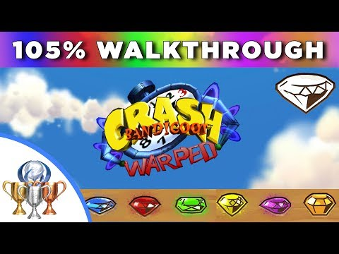 Crash Bandicoot 3 Warped - 105% Full Walkthrough - All Boxes, Gems, Secret Levels & Exits, Bosses