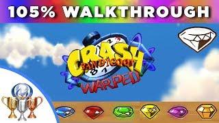 Crash Bandicoot 3 Warped - 105% Full Walkthrough - All Boxes, Gems, Secret Levels & Exits, Bosses
