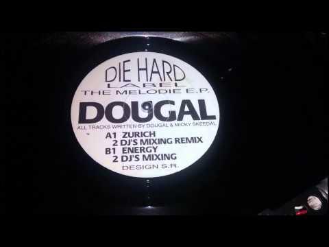 Dj Dougal & Mickey Skeedale - Zurich