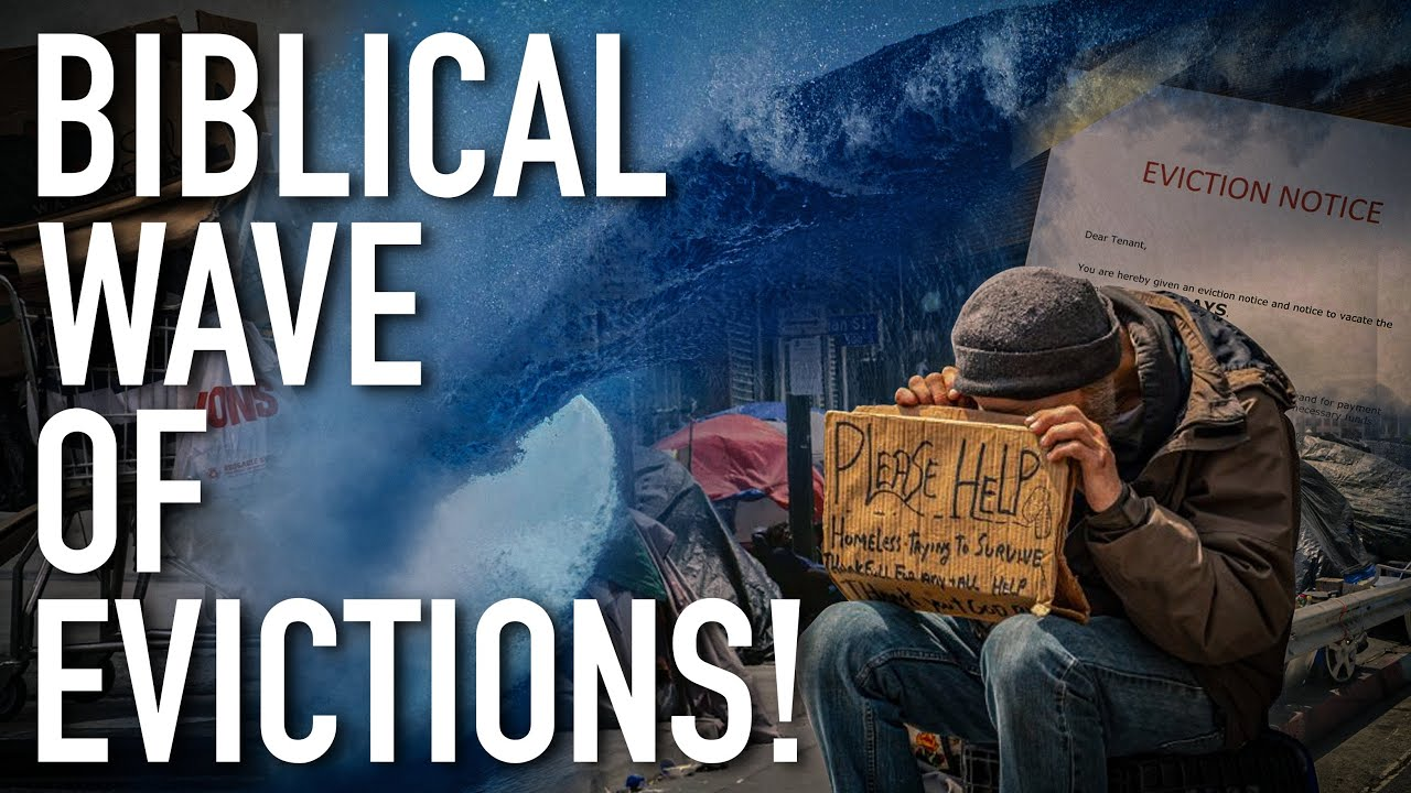 Alert Biblical Wave Of Evictions Make Tens Of Million Homeless All Over America