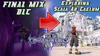 Scala Ad Caelum Next Cavern of Remembrance? Kingdom Hearts 3 DLC