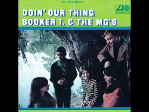 You Don't Love Me - Booker T. & The MG's