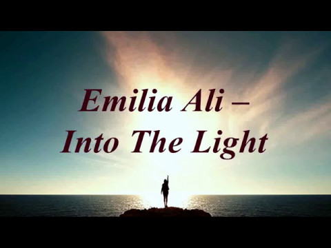 [Lyrics] Emilia Ali - Into The Light