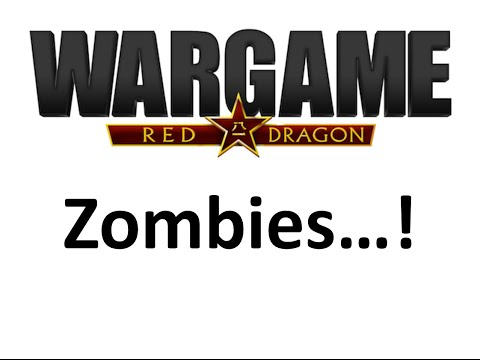 Wargame Red Dragon - Zombie mode!