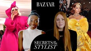 Celebrity stylists break down Met Gala fashion history | Secrets of the Stylists | Bazaar UK