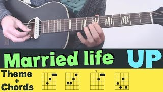 UP – MARRIED LIFE ▶▶ Theme + Chords  // Cover Tutorial Lesson Tabs