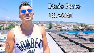 Video Dario Porto - 18 anni Video Ufficiale download MP3, 3GP, MP4, WEBM, AVI, FLV Juli 2018
