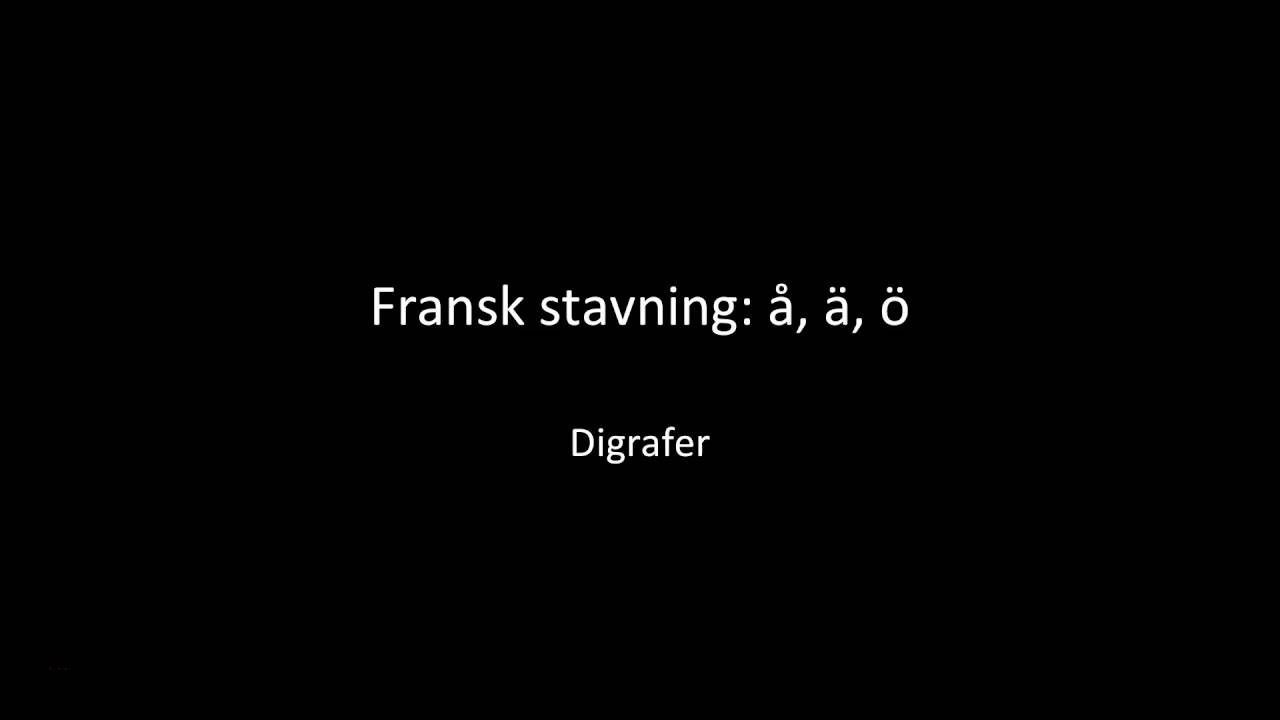 Fransk stavning 1: Digrafer