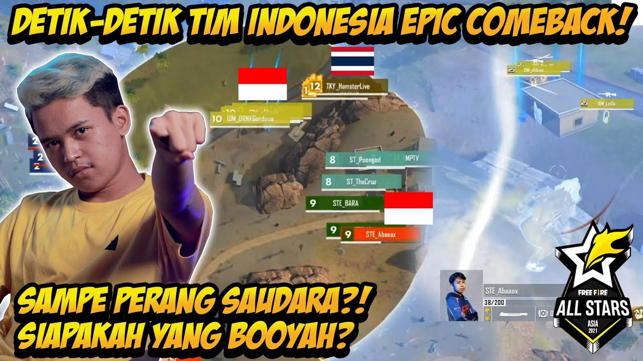 DETIK DETIK TIM INDONESIA EPIC COMEBACK SAMPAI PERANG SAUDARA SIAPAKAH YG BOOYAH? FREE FIRE ALLSTARS