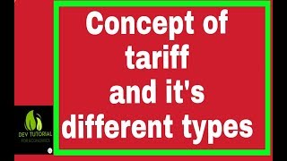 Tariff and different types of tariff