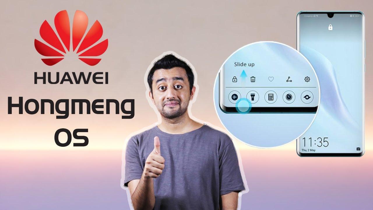 Huawei OS Hongmeng - Top Features & Launch Date