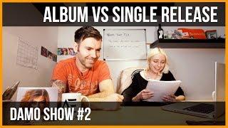 BAND ADVICE - ALBUM VS SINGLE RELEASE?