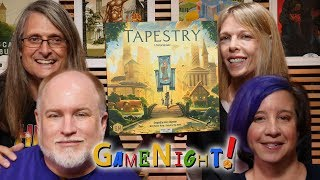 Tapestry - GameNight! Se7 Ep22
