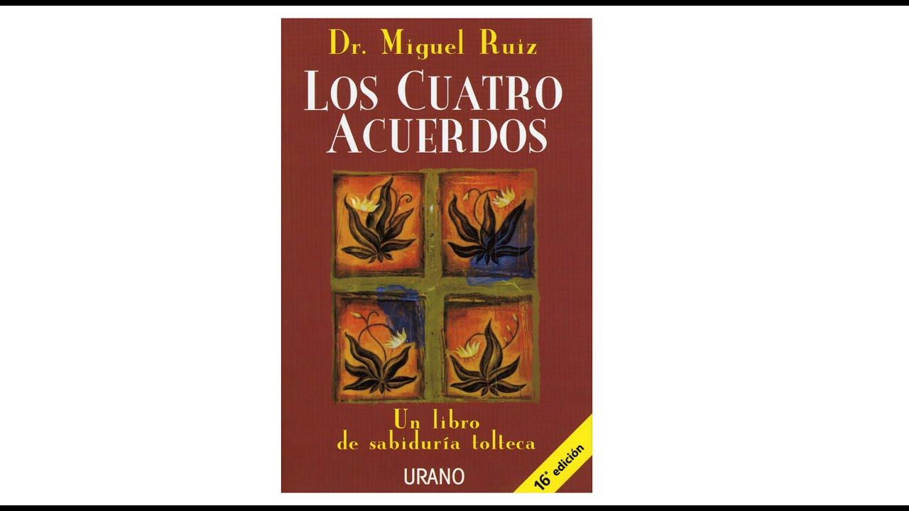 Los cuatro acuerdos por Miguel Ruiz | Resumen y comentario