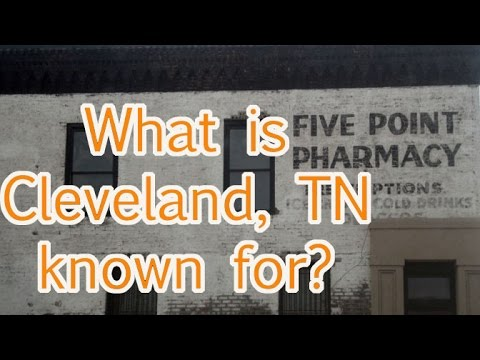 What Is Cleveland, TN Known For?