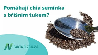Pomáhají chia semínka s břišním tukem?