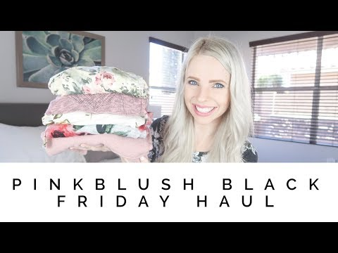 PINKBLUSH BLACK FRIDAY HAUL & TRY ON / Win a $75 shop credit!