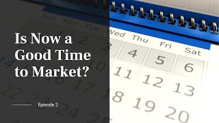 Is Now a Good Time to Market Your Business?
