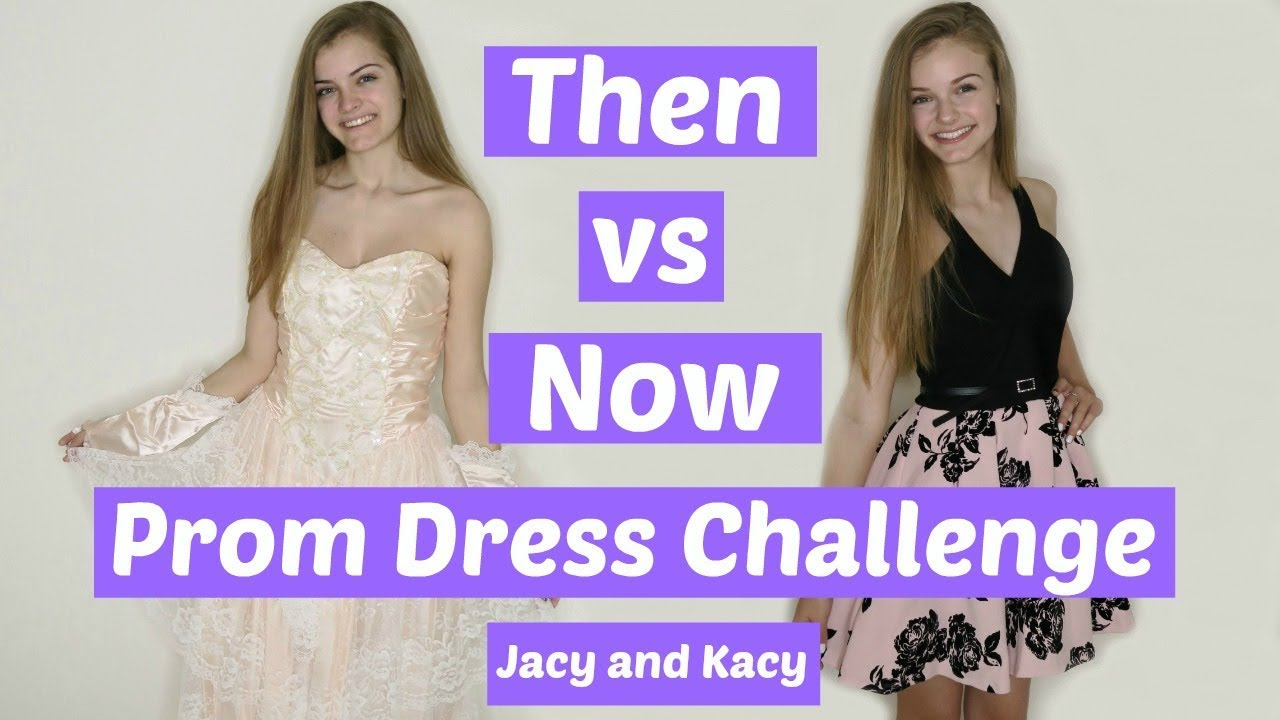 Then vs Now Prom Dress Challenge ~ Jacy and Kacy