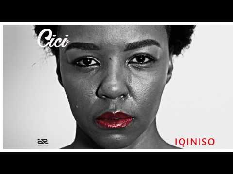 Cici - Iqiniso (Audio)