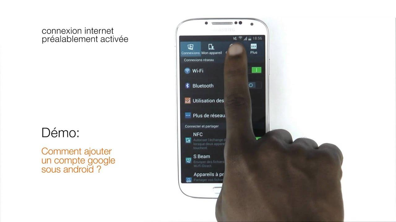 Orange Expert Comment Ajouter Un Compte Google Sous Android
